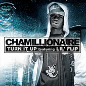 Turn It Up by Chamillionaire