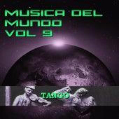 Música del Mundo Vol.9 Tango de Carlos Gardel