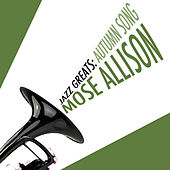 Jazz Greats: Autumn Song de Mose Allison
