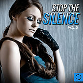 Stop the Silence, Vol. 2 by Various Artists