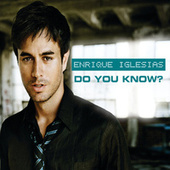 Do You Know? (The Ping Pong Song) von Enrique Iglesias