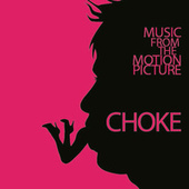 Choke by Various Artists