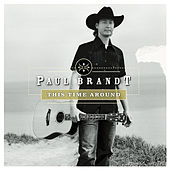 This Time Around by Paul Brandt
