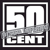 Disco Inferno by 50 Cent