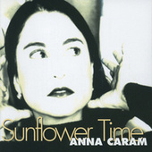 Sunflower Time by Ana Caram