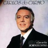 Que Se Fez Homem De Cantar de Carlos do Carmo