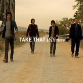 Patience (Stripped Down) by Take That