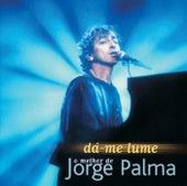 Dá-Me Lume (O Melhor De...) von Jorge Palma
