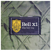 Whitewater Song/In Every Sunflower by Bell X1