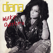 Workin' Overtime by Diana Ross