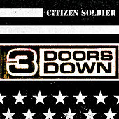 Citizen Soldier by 3 Doors Down