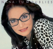Tu M'Oublies von Nana Mouskouri