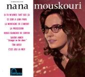 Si Tu M'Aimes Tant Que Ca von Nana Mouskouri
