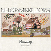 Hommage/Once Upon A Time by Palle Mikkelborg