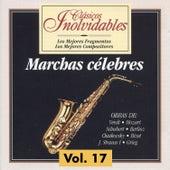 Clásicos Inolvidables Vol. 17, Marchas Célebres by Various Artists