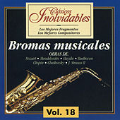Clásicos Inolvidables Vol. 18, Bromas Musicales by Various Artists
