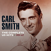 The Complete Us Hits 1951-62 de Carl Smith