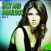 Fast and Fabulous, Vol. 2 von Various Artists