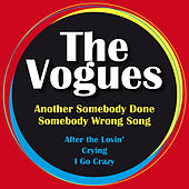 Another Somebody Done Somebody Wrong Song de The Vogues