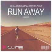Run Away (Radio Edit) by A.C.N.