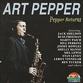 Pepper Returns by Art Pepper