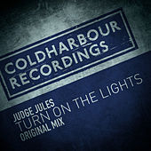 Turn On the Lights by Judge Jules