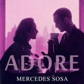 Adore by Mercedes Sosa