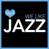 We Like Jazz, Vol. 3 von Various Artists