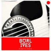 Ninety-Nine by Burl Ives