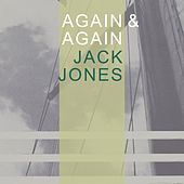 Again & Again von Jack Jones