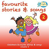 Favourite Stories and Songs, Vol. 2 by Kidzone