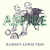 Aspire by Ramsey Lewis
