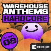 Warehouse Anthems: Hardcore, Vol. 8 - EP de Various Artists