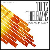 Stars Fell on Alabama by Toots Thielemans