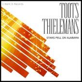 Stars Fell on Alabama von Toots Thielemans