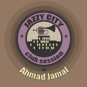 JAZZY CITY - Club Session by Ahmad Jamal de Ahmad Jamal