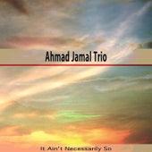 It Ain't Necessarily So de Ahmad Jamal