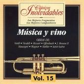 Clásicos Inolvidables Vol. 15, Música y Vino by Various Artists
