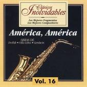 Clásicos Inolvidables Vol. 16, América América by Various Artists