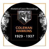 Historical Jazz Recordings: 1929-1937 by Coleman Hawkins