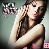 Vein of Voices, Vol. 2 by Various Artists