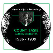 Historical Jazz Recordings: 1936-1939 by Count Basie