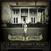 An Army Without Music by Granville Automatic