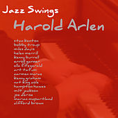 Jazz Swings Harold Arlen by Various Artists