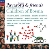 Pavarotti & Friends Together For The Children Of Bosnia by Luciano Pavarotti