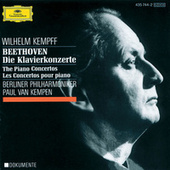 Beethoven: Concertos for Piano and Orchestra by Wilhelm Kempff