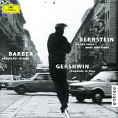 Gershwin: Rhapsody in Blue / Barber: Adagio for Strings / Bernstein: On the Town; Candide by Los Angeles Philharmonic