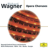 Wagner: Opera Choruses de Franz Crass