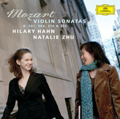 Mozart: Violin Sonatas K.301, 304, 376 & 526 by Hilary Hahn