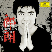Dragon Songs by Lang Lang